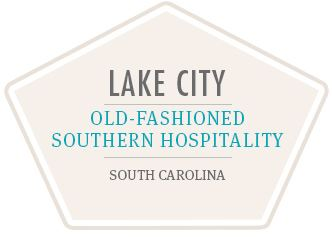 Lake City Old Fashioned Southern Hospitality South Carolina